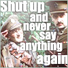 "kivrin: Blackadder says to Baldrick ""shut up and never say anything again"" (blackadder shut up (editionsofyou))"