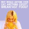 boobookttyfck77: ([p&r] breakfast foods)