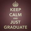 bookblather: text icon: keep calm and just graduate (keep calm and graduate)