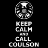 rhi: Keep Calm And Call Coulson, under the SHIELD logo (Avengers)