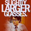 "very_improbable: Moss from The I.T. Crowd: ""slightly larger glasses"" (it crowd)"