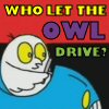 quinara: Owl from Meg and Mog driving: 'Who let the owl drive?' (Meg and Mog Owl drive)