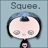cereta: Danae, Squee (Danae)