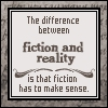 logophile: (Difference Between Fiction and Reality)