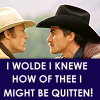 "trascendenza: jack and ennis's fight, ""i wolde i knew of thee how i might be quitten!"" (brokeback j/e: quitten.)"