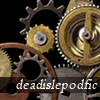 jjhunter: comm name 'deadislepodfic' superimposed over precious metal gears and wheels (deadislepodfic)