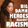 lovepeaceohana: Zoe Washburn of Firefly/Serenity infamy with text that reads BIG DAMN HEROES AGAINST RACISM. (bigdamnheroes_againstracism)