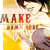 hani_backup: (L - Make damn sure)