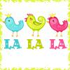 ily: (la la la birds)