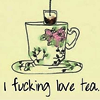 autumnvampire: (I fucking love tea)