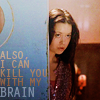 "veleda_k: River from Firefly. Text says, ""Also, I can kill you with my brain."" (Firefly: River can kill you)"