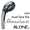 "kaberett: Predatory showerhead juxtaposed with text ""You must face the showerbeast ALONE."" (showerbeast)"