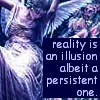 tuulikannel: (Reality - illusion)