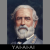 barefootbham: Portrait of General Robert E. Lee, text Yai-ai-ai (Get yourself some Rebel pride.)