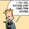 trombonish: (adverbs)