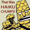 jcbaggee: Haiku, Chumps! (chumps, haiku)