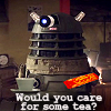 annathepiper: (Dalek With Tea)