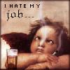 vulgarweed: (hatemyjob)