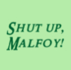 pegkerr: (Shut up Malfoy!)