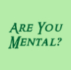 pegkerr: (Are you mental?)