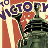 pocketmouse: Dalek war poster, says 'To Victory' (dalek_victory)