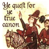 quillori: text: ye quest for ye true canon (theme: fanfic (canon))