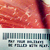 mokie: A package of meat wishes you happy holidays (holiday personal)