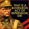 "mokie: Blackadder's Baldrick says, ""That is a bourgeois act of repression, sir!"" (politics ism)"