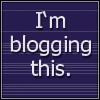"conuly: Quote: ""I'm blogging this"" (blogging, blog still_burning)"