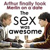 ladydrace: (Merlin and Arthur on an awesome date)