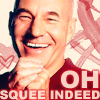 "jain: Patrick Stewart clasping his hands together in front of his chest and grinning. Text: ""Oh squee indeed"" (patrick stewart squee)"