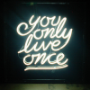 untapdtreasure: (quote // you only live once)