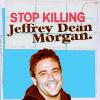 jebbypal: (stop killing jdm)