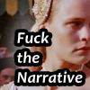 "jumpuphigh: Princess Buttercup with text ""Fuck the Narrative"" (FuckPB)"