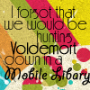 pretty_panther: (hp: fighting voldie with a mobile librar)