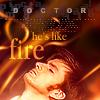 watch_is_me: (Like Fire)