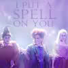 artanis: (Hocus Pocus: Spell on You)