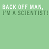 dear_prudence: back off i'm a scientist (stock: back off i'm a scientist)