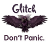 "elf: A purple rook with wings spread; the word ""Glitch"" above it and ""Don't Panic"" below. (Glitch - Don't Panic)"