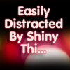 gigglingkat: I'll be your distraction.  (easily distracted: ...)