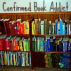 "littlemousling: Photo of rainbow-organized bookshelf with text reading, ""Confirmed book addict."" (books)"