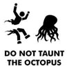 hexe: (do not taunt octopus)