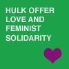 elz: (hulk: love)