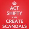 "nanaya: ""Act shifty & create scandals"" (power, dishonesty, mandy, scandal)"