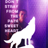 "strina: stiles caption ""don't stray from the path sweetheart"" with overlain silhouette of howling wolf (stiles - path)"