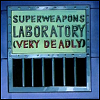 mlvwrites: Superweapons Laboratory (Very Deadly) (superweapons lab, the tick)