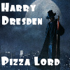 lady_yashka: A picture of Harry Dresden and the words Harry Dresden Pizza Lord in white. (Pizza Lord)
