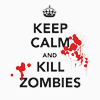 tooteal: (text ಌ keep calm & kill zombies)