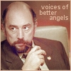 "printfogey: Toby Ziegler, West Wing. Quote: ""Voices of better angels"" (toby better angels)"