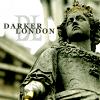 darker_london: (4)